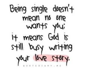 love, single, and god image