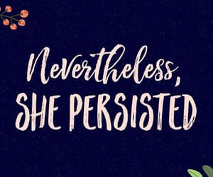 persistence, will power, and woman's will image