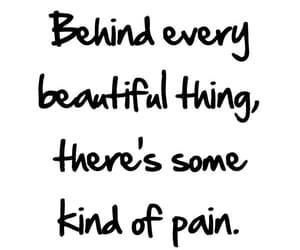 beautiful, pain, and quotes image