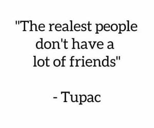 quotes, tupac, and real image