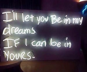 dreams, neon, and quotes image
