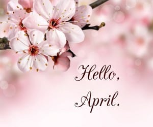 april, welcome, and flowers image