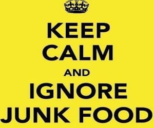 quote, junkfood, and ​keepcalm image