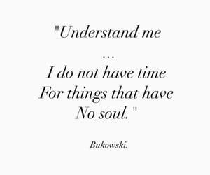 quotes, soul, and Bukowski image