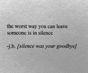 quotes, goodbye, and silence image