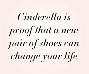 quotes, cinderella, and shoes image