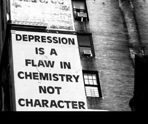 depression, quotes, and chemistry image