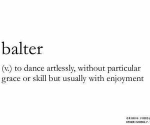 dance, quotes, and balter image