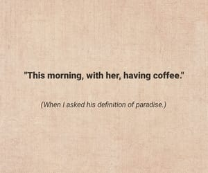 coffee, paradise, and quotes image