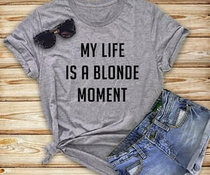blonde, cool tshirt, and my life image