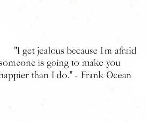 afraid, jealous, and poem image