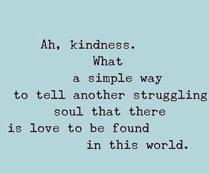 kindness, quotes, and soul image