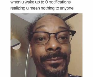 funny, snoop dog, and notification image