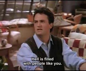 friends, hell, and chandler image