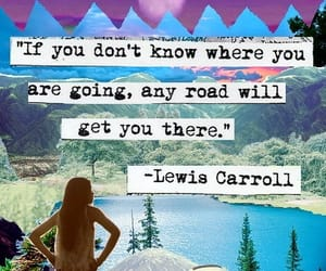 quotes, road, and Lewis Carroll image