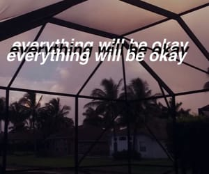 aesthetic, everything will be okay, and palm trees image