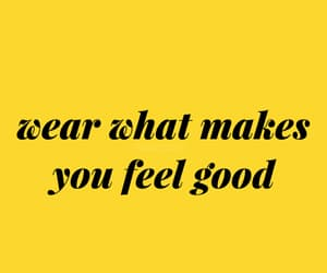 quotes, yellow, and clothes image