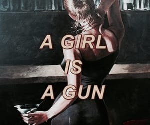 girl, quotes, and gun image