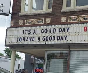 quotes, good day, and day image