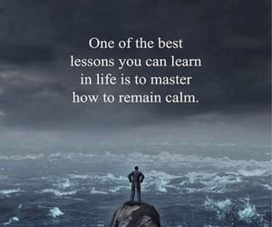 quotes, calm, and life image