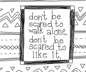 alone, quote, and scared image