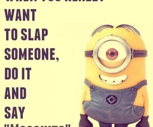 funny, minion, and quote image