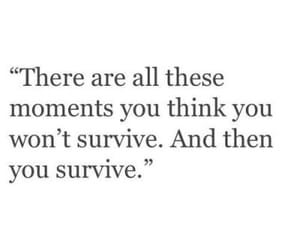 quotes, survive, and inspiration image