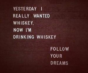 dreams and whiskey image