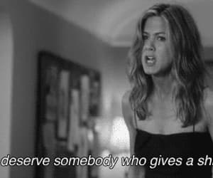 quotes, Jennifer Aniston, and deserve image