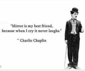 mirror, quotes, and charlie chaplin image