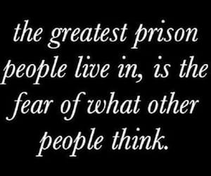 quotes, fear, and prison image