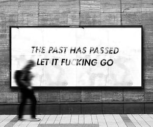 past, quotes, and black and white image