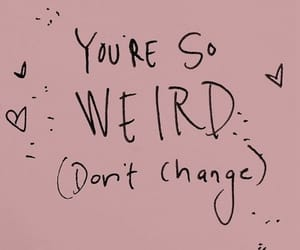 quotes, weird, and pink image