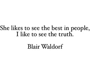 quotes, blair waldorf, and truth image