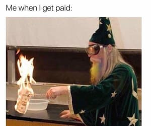funny, money, and paid image