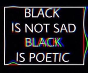 black, poetic, and sad image