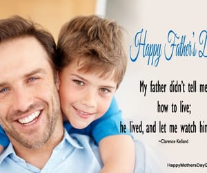 dad quotes, happy fathers day quotes, and father son quotes image