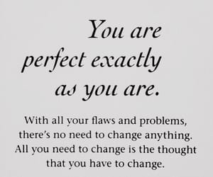 quotes, perfect, and change image