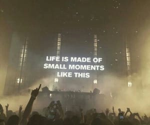 life, quotes, and concert image