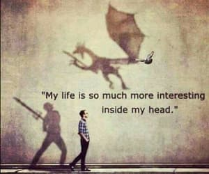 life, quotes, and dragon image