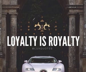 luxury, royalty, and loyalty image