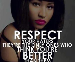 haters, respect, and nicki minaj image