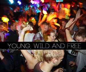 free, party, and wild image