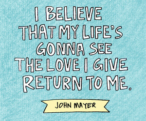 quote, love, and john mayer image