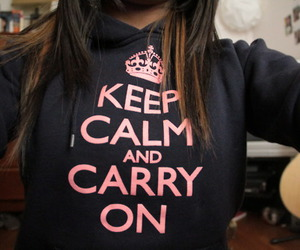 keep calm, carry on, and hoodies image