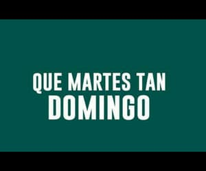 domingo, frases, and memes image