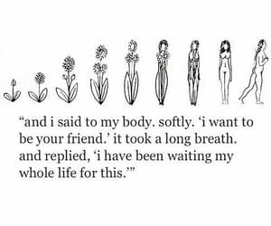 quotes, body, and flowers image