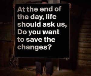 change, end, and life image