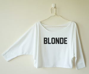 blonde, cute shirt, and funny gift birthday image