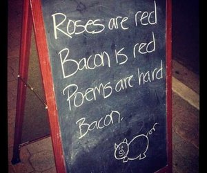 bacon, poem, and text image
